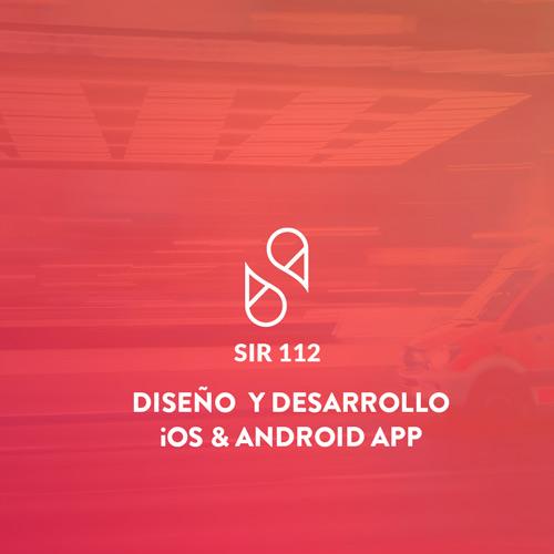 Diseño y desarrollo APP Sir 112 iOS & Android